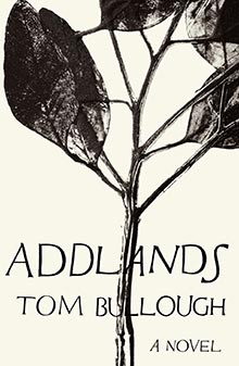 Addlands by Tom Bullough